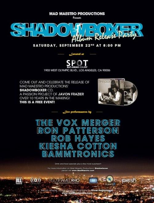Shadowboxer Album Release Party @ The Spot Bar in Downtown LA!!